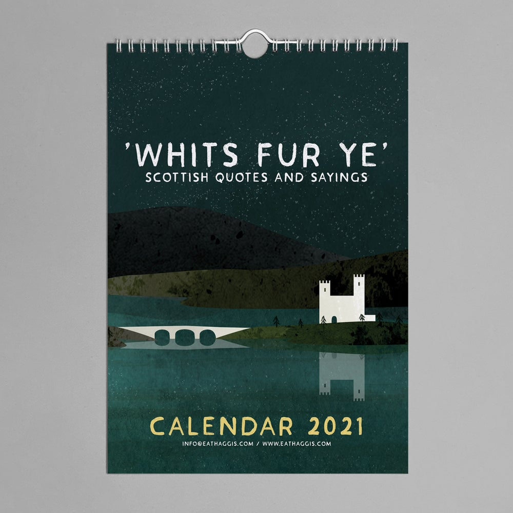 Image of 'Whits fur ye' 2021 <html>  <br>  </html>  (12 month calendar)