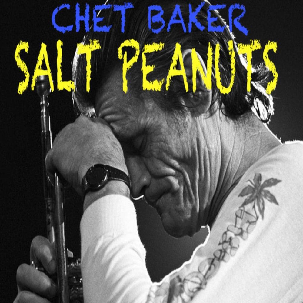Image of Chet Baker- Salt Peanuts