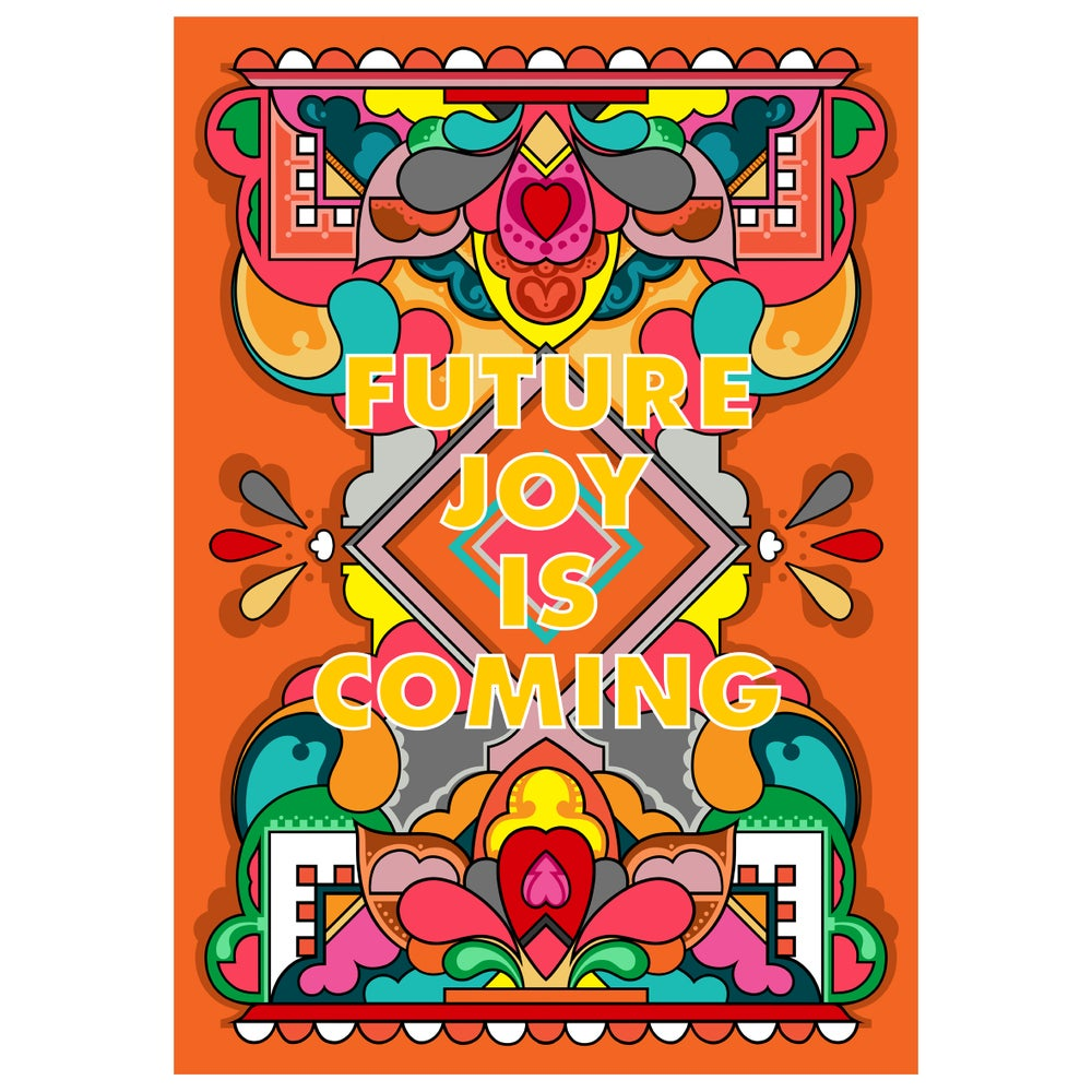 Future Joy is Coming - A2 Limited Edition Archive Giclee Print with FREE PIN  - FREE SHIPPING