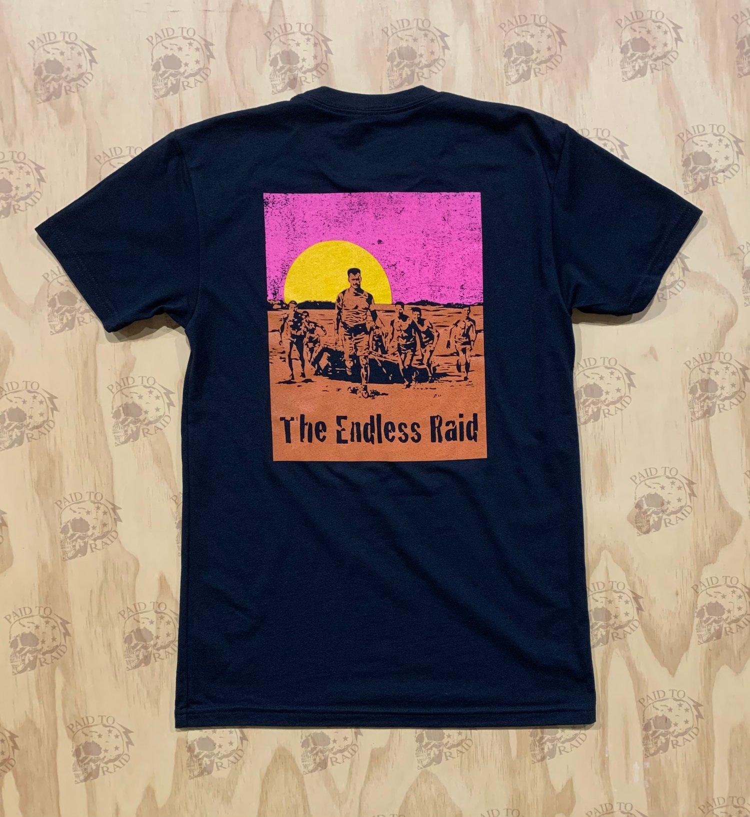 Image of The Endless Raid T-Shirt