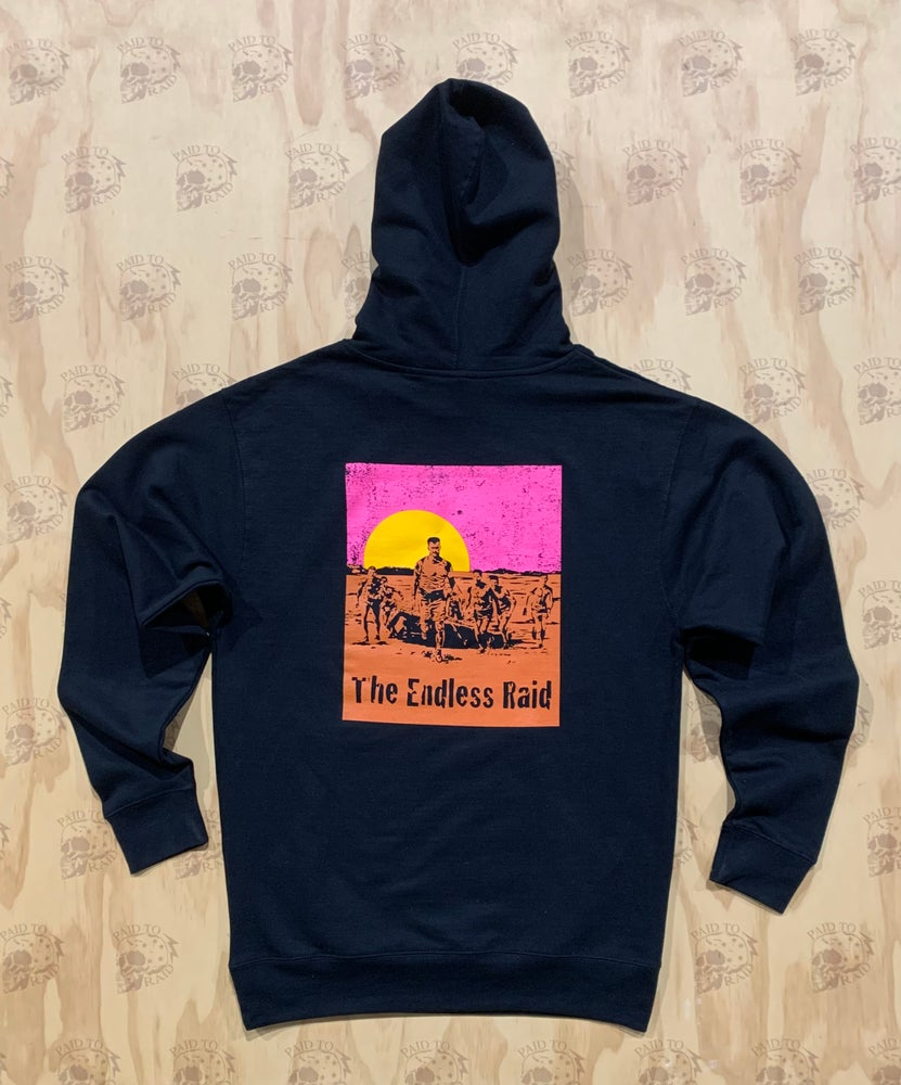 Image of The Endless Raid Hoodie