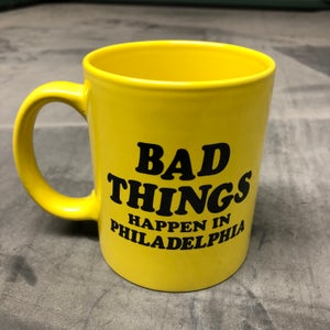 Image of Bad Things Happen In Philadelphia - coffee mug