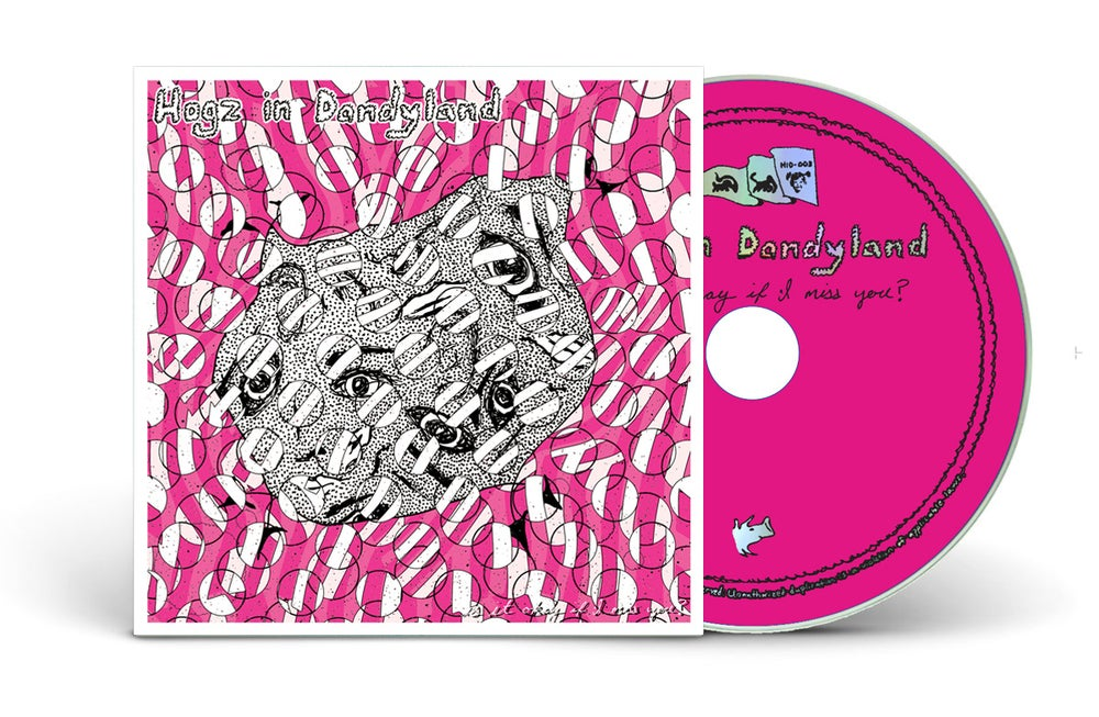 "Image of HOGZ IN DANDYLAND ""IS IT OKAY IF I MISS YOU?"" CD"