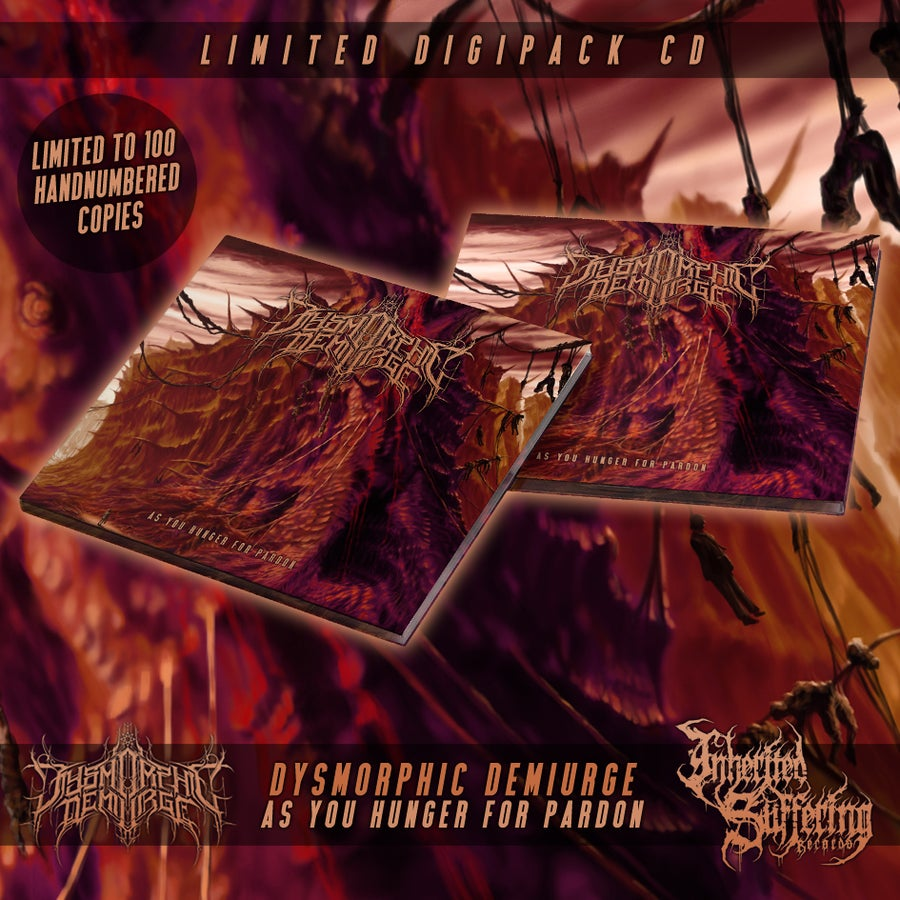 Image of Dysmorphic Demiurge - As You Hunger For Pardon - Limited Digipack CD