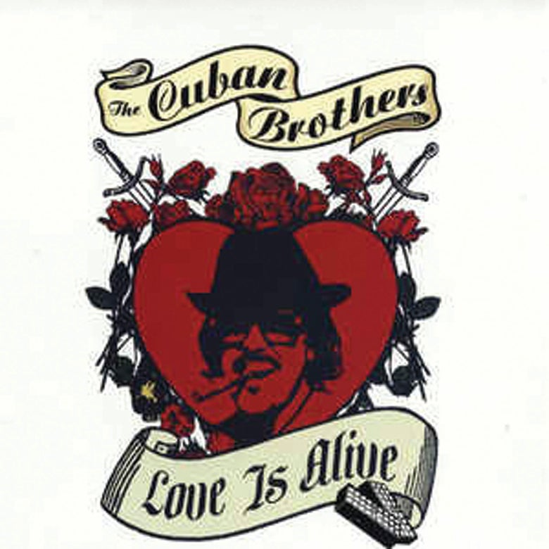 Image of The Cuban Brothers - Love is Alive