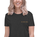 We Were Here | Embroidered Crop Tee