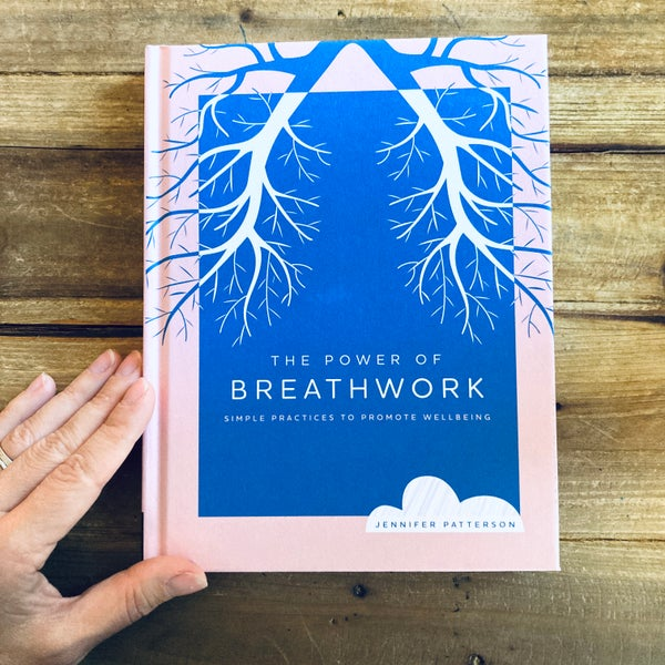 Image of The Power of Breathwork<br><i>by Jennifer Patterson</i>