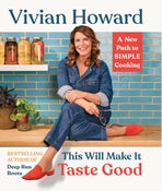 Image of Vivian Howard -- This Will Make It Taste Good -- Deep Run Roots -- SIGNED