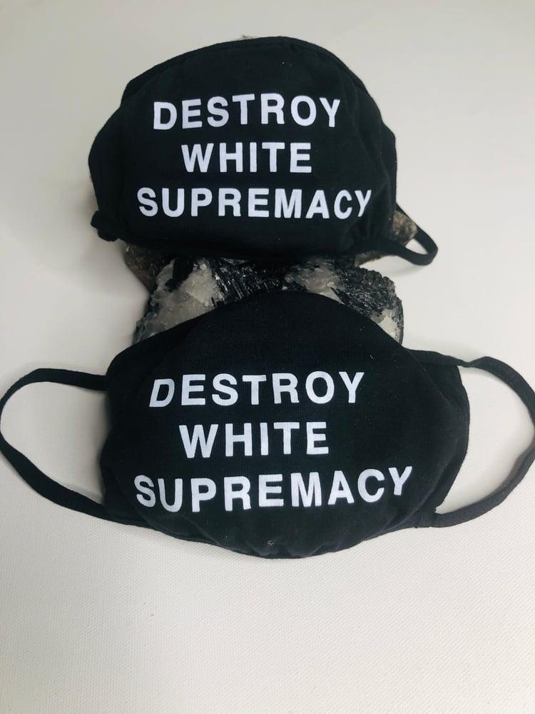 Image of Destroy White Supremacy Black Mask