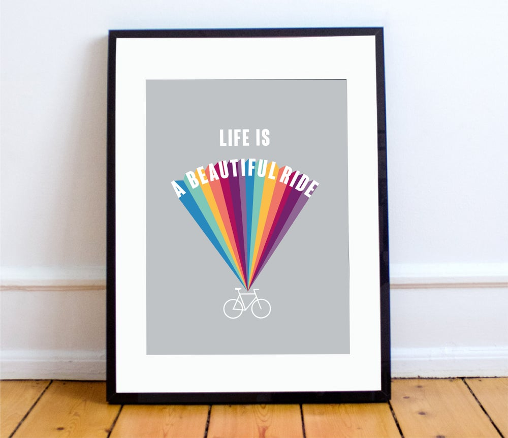 Image of 'Life is a Beautiful Ride' print - A4 & A3