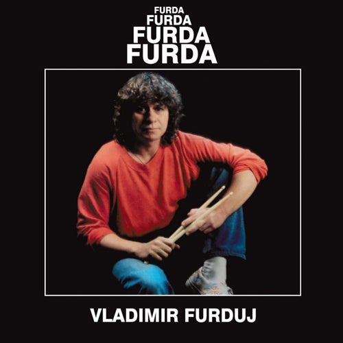 Image of Furda-Furda LP, Blind Dog Records, Sareni Ducan, BDR 19 (Reissue 2020)