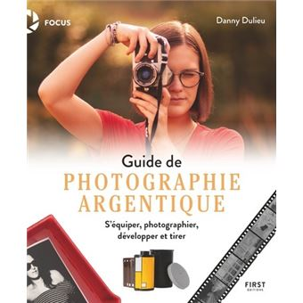Image of  Guide de photographie argentique de Danny Dulieu