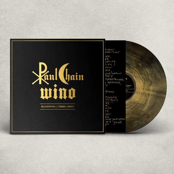 Image of PAUL CHAIN & WINO - Bloodwing / Nibiru Dawn LP