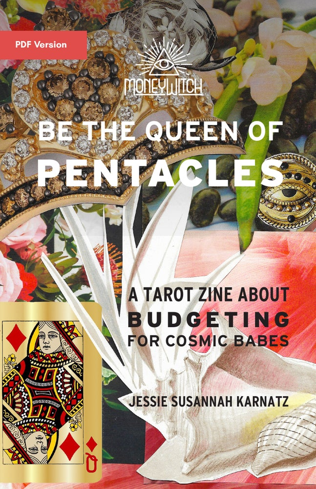 Image of PDF Digital Copy of Be the Queen of Pentacles Zine