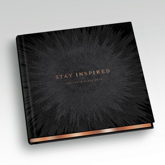 "Image of Limited Edition: Stay Inspired"" Shelter in Place 2020"