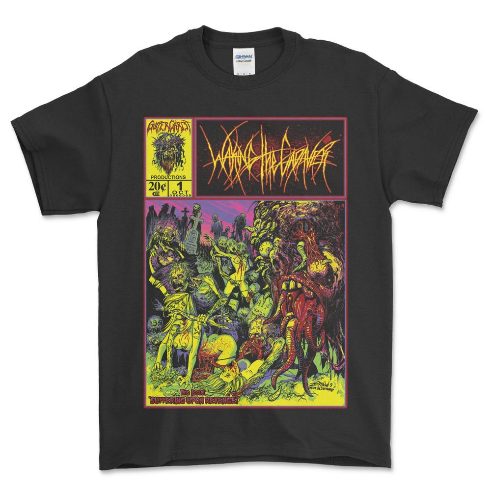 Image of WAKING THE CADAVER SUFFERING UPON REVENGE T SHIRT (IN STOCK)