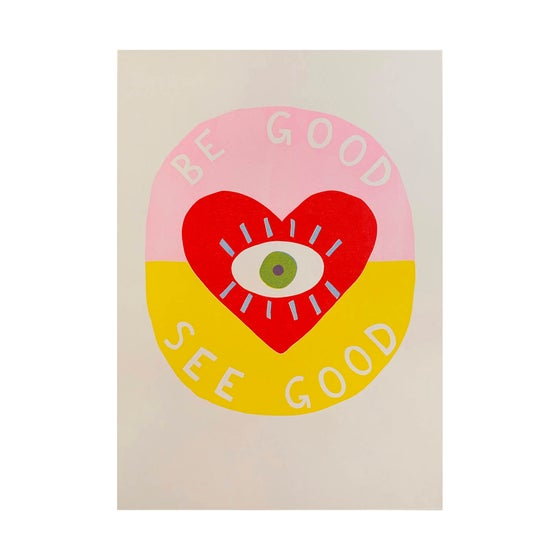 Image of Be Good / See Good A5
