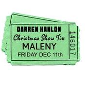 Image of Darren Hanlon - MALENY- FRIDAY 11th DEC - $26
