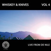 "Image of Whiskey and Knives - Vol. 4  Live From De Nile 12"" (clear vinyl ltd. 100)"