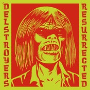 "Image of 7"" EP. The Delstroyers : Resurrected."