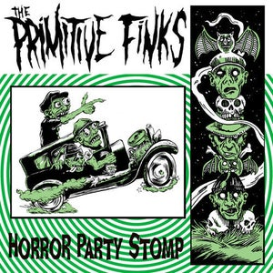 """Image of 7""""EP. The Primitive Finks : Horror Party Stomp."""