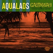 """Image of 7"""". The Aqualads : Castaway.    4 Track EP."""