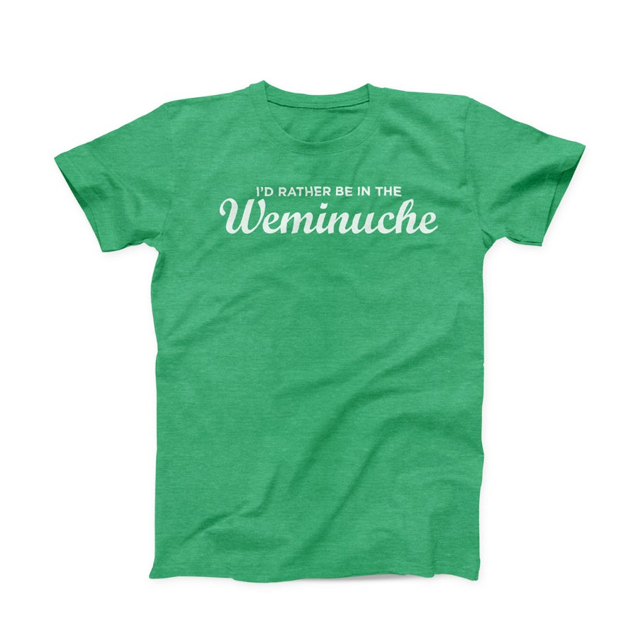 Image of I'd Rather Be In The Weminuche - Shirt - by Tim Kapustka