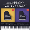 NEW! Simply Piano Vol. 2 + 3 COMBO (PRE-ORDER NOW, Shipping Next Week!)