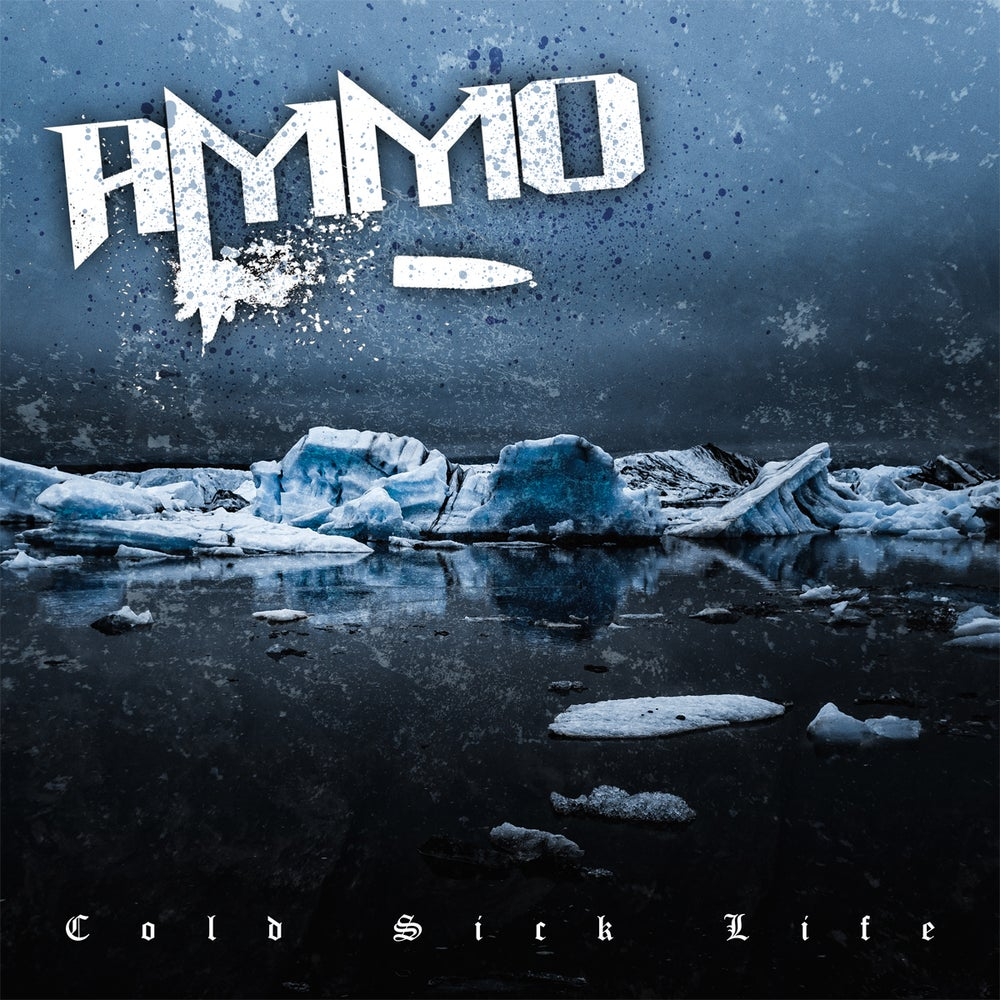 Image of Ammo - Cold Sick Life CD Digipack