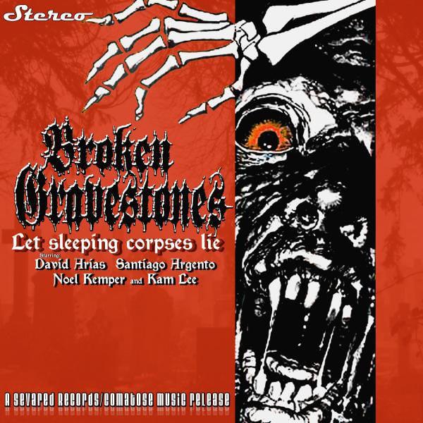 Image of Broken Gravestones - Let Sleeping Corpses Lie CDEP