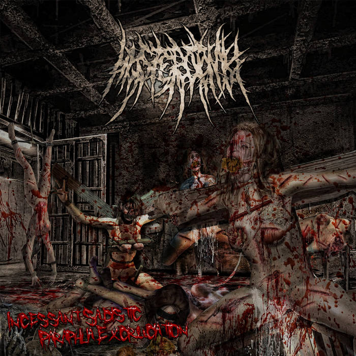Image of Hysterotomy - Incessant Sadistic Paraphilia Excrutiation CDEP