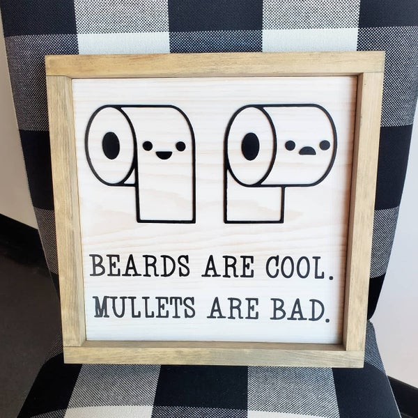 Image of 12x12 Framed Funny Bathroom Sign - Beards are Cool Mullets are Bad