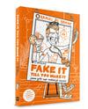 Fake It Till You Make It - Boek