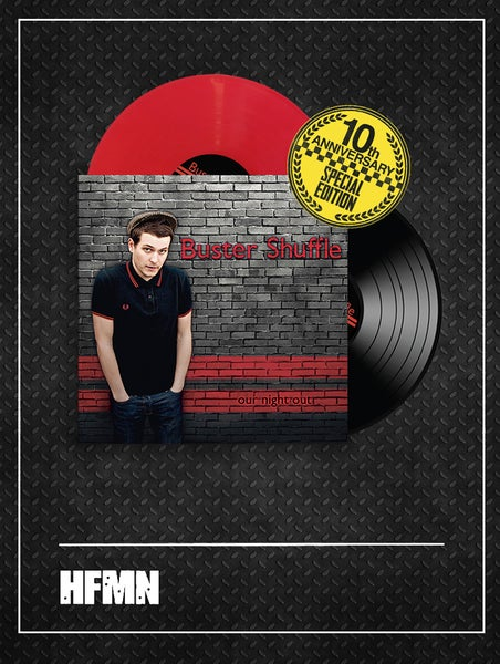 Image of PRE-ORDER - BUSTER SHUFFLE - OUR NIGHT OUT - 10th ANNIVERSARY SPECIAL EDITION