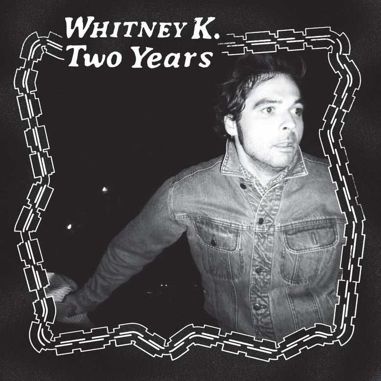 Image of Whitney K - Two Years (MDR038)