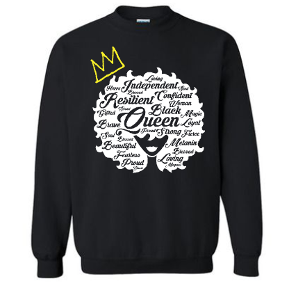 Queens Always Wear Crowns Sweatshirts (Colors)