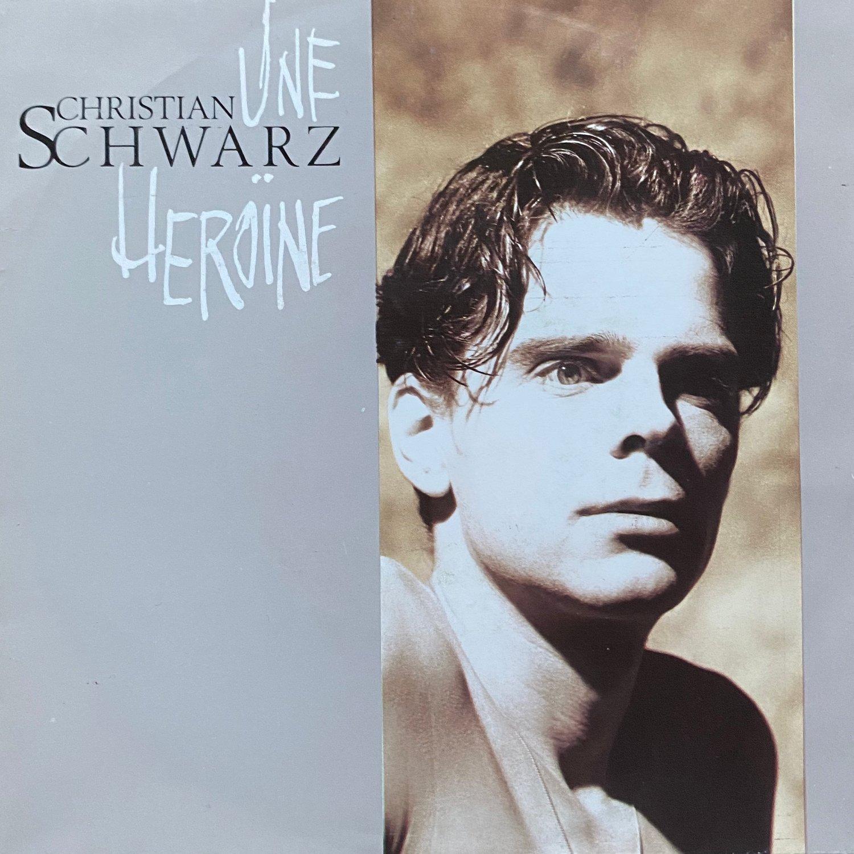 "Christian Schwarz – Une Heroine (7"") (NM-/NM-)"