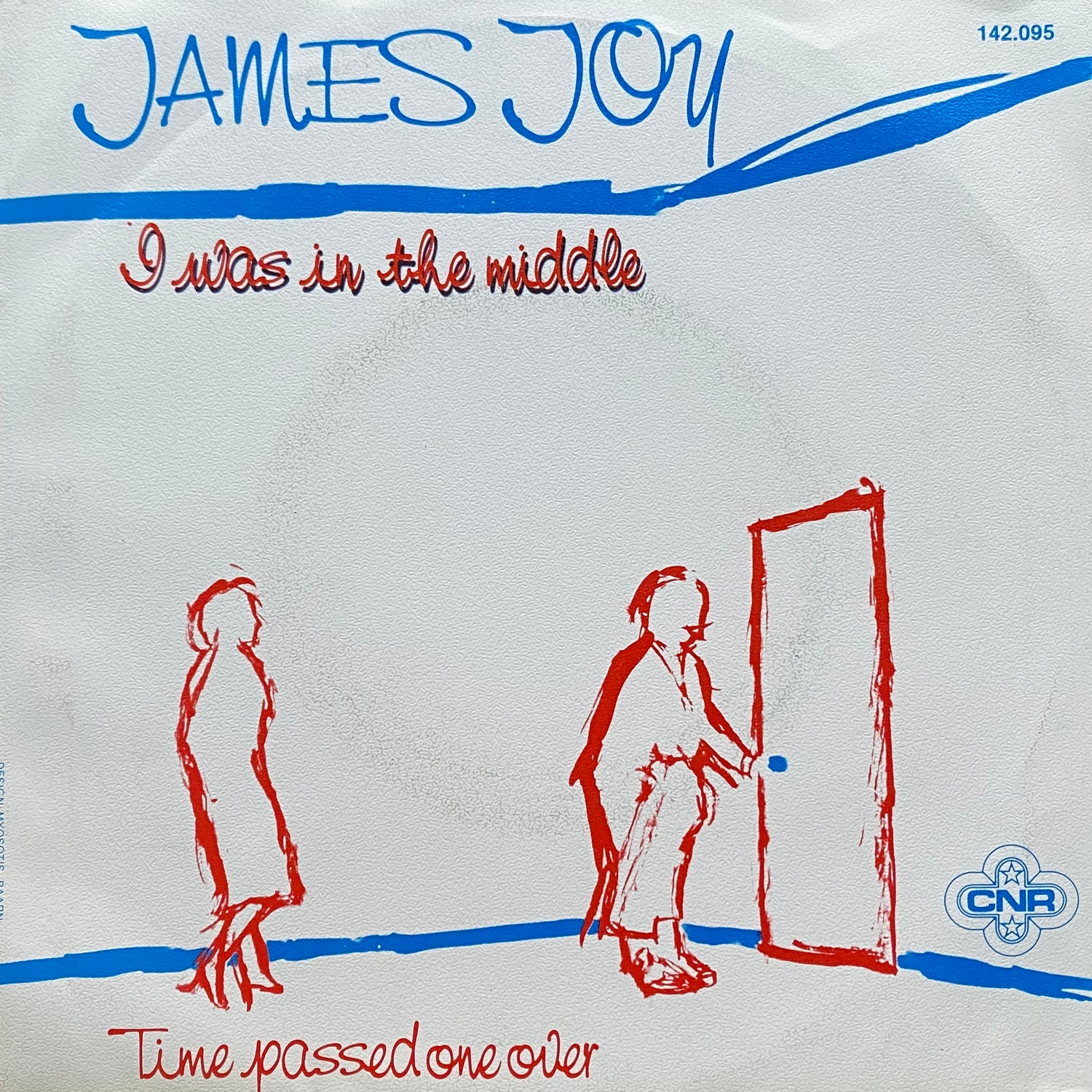 James Joy – I Was In The Middle / Time Passed One Over (VG+/VG+)