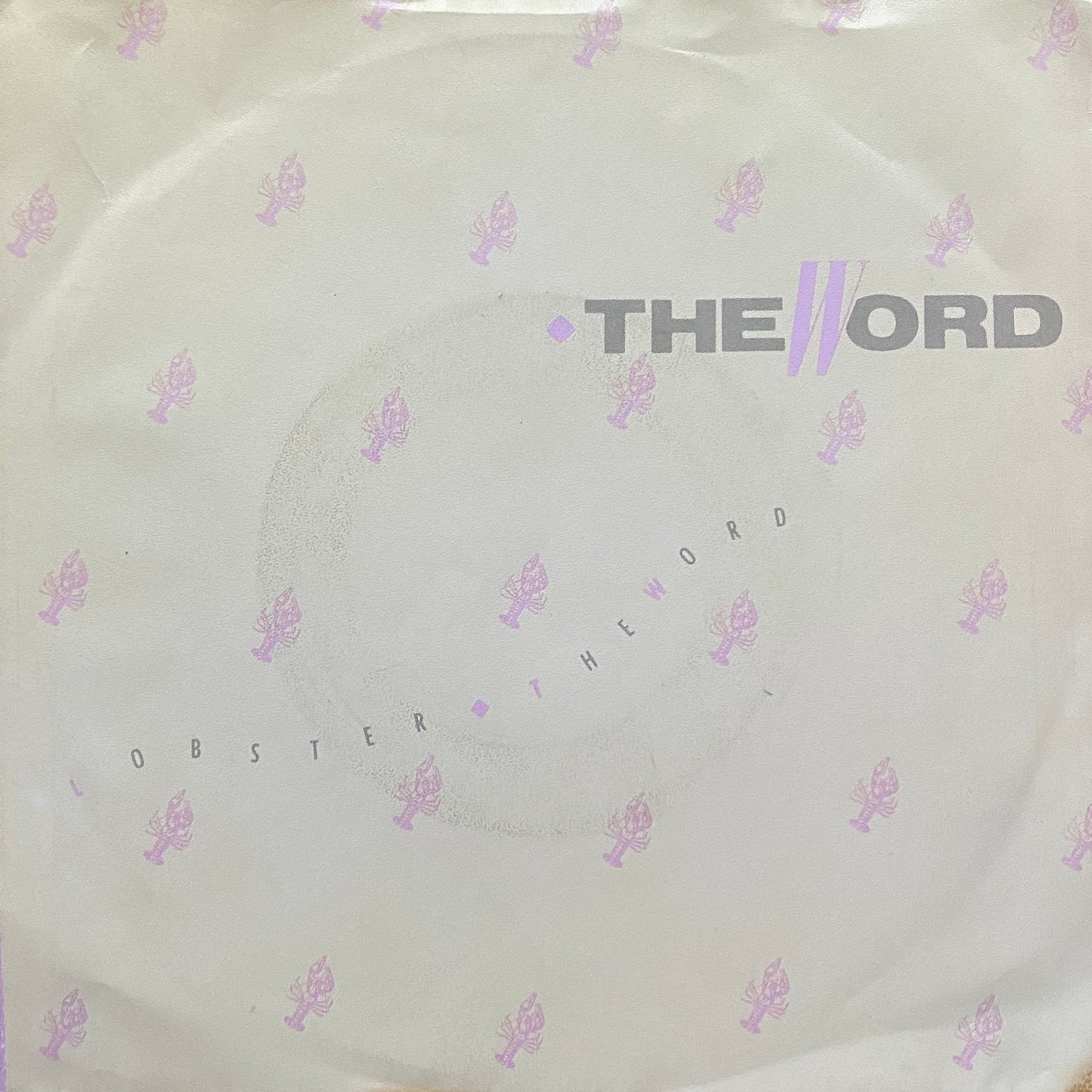 The Word – Lobster/The Word  (VG+/VG)