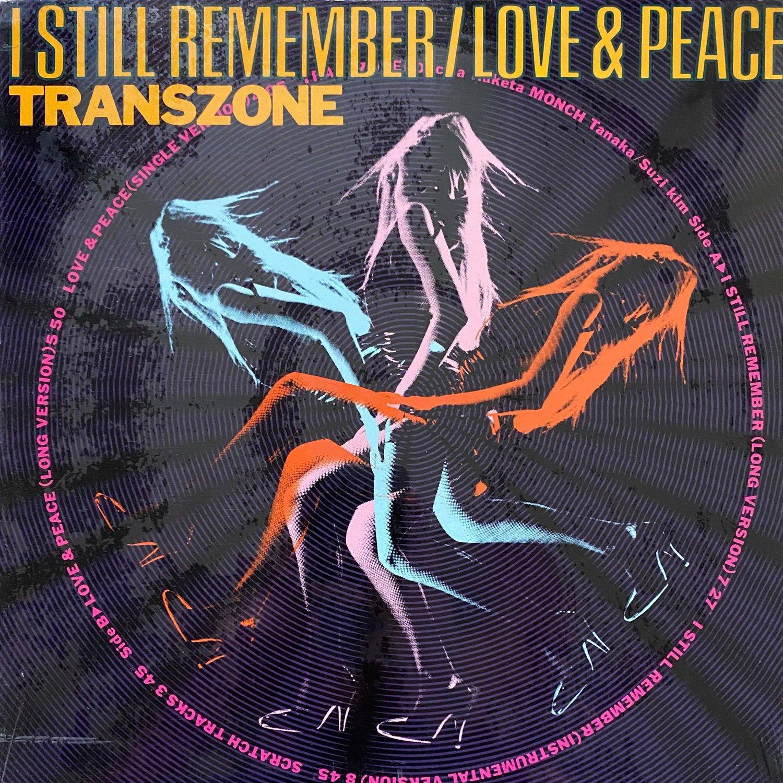 Transzone – I Still Remember / Love & Peace (SEALED)