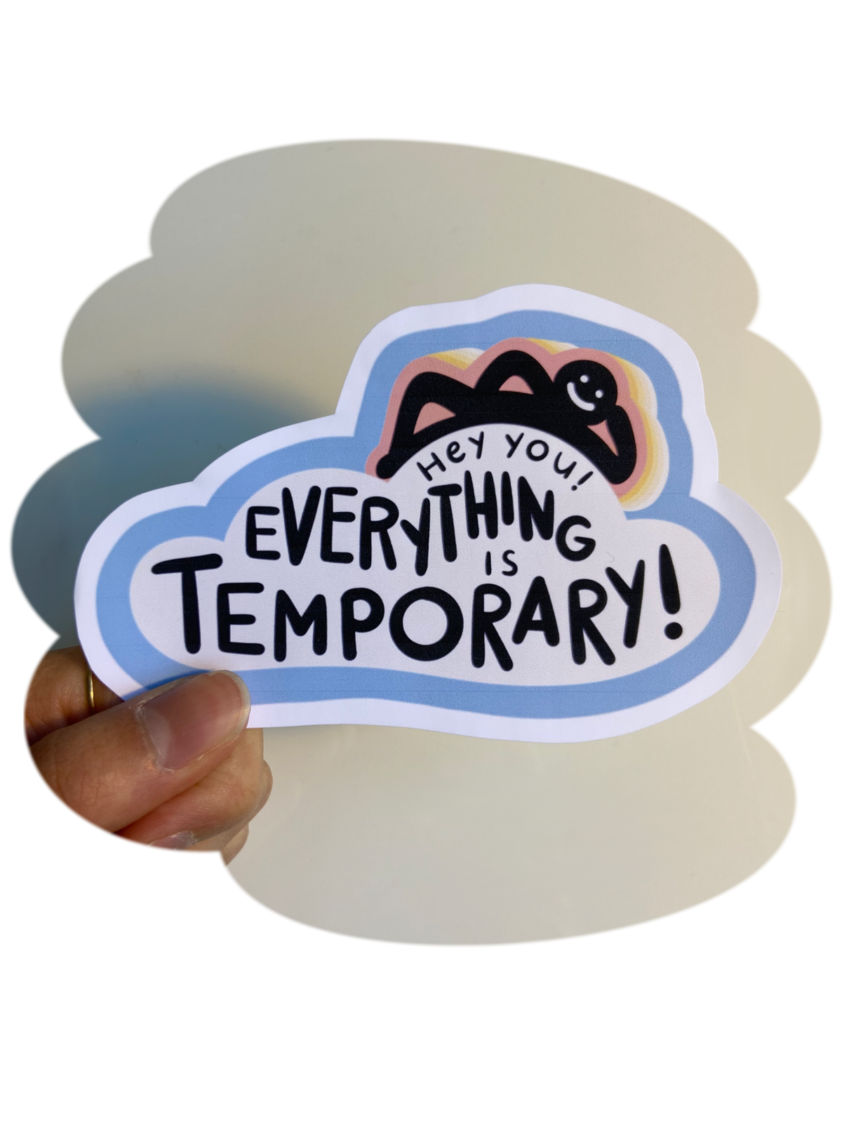 Image of Everything is Temporary - Sticker