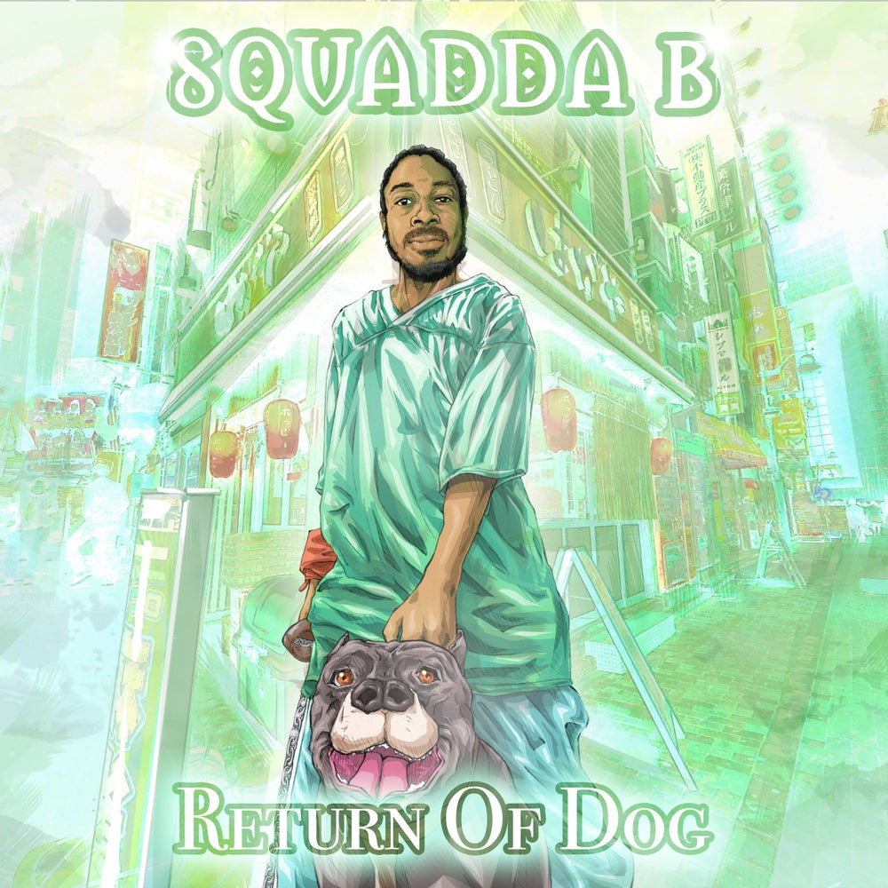 Image of Squadda B - Return Of Dog - Limited Edition Cassette