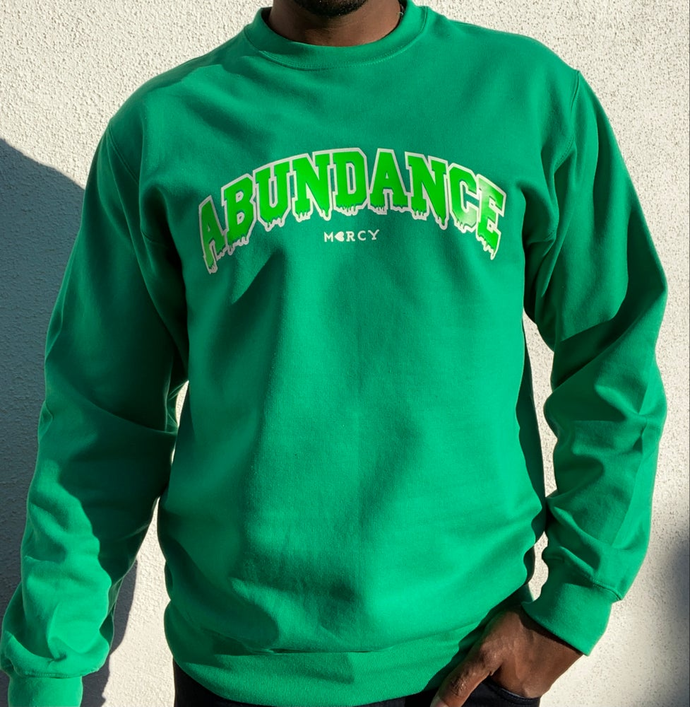 "Image of ""ABUNDANCE DRIP"" sweatshirt (money green)"