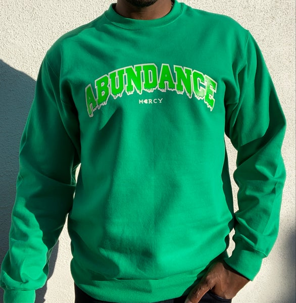 "Image of ""ABUNDANCE DRIP"" sweatshirt (money green)"