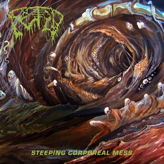 Image of Fetid - Steeping Corporeal Mess LP