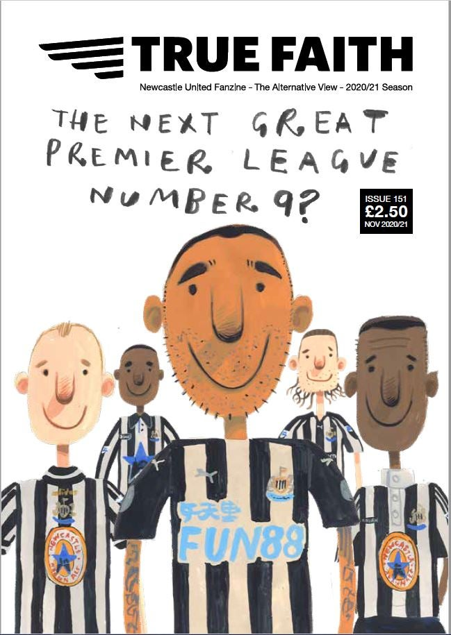 Image of TRUE FAITH ISSUE 151 GLOSSY 48 PAGE NUFC FANZINE