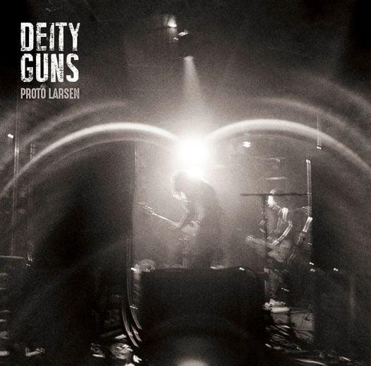 """DEITY GUNS """"Proto Larsen"""" LP"""