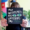 Your Houseplants Are Watching You