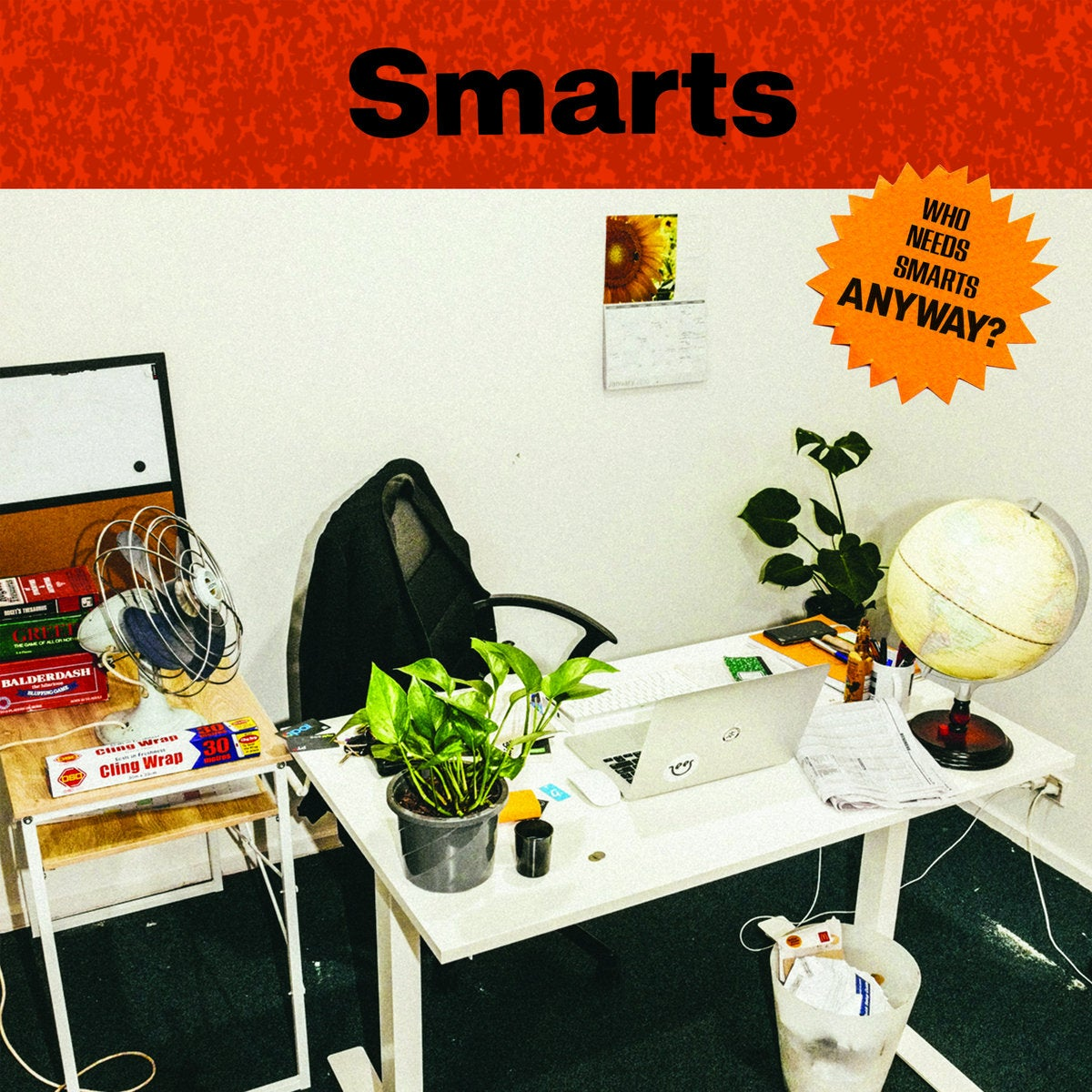 Image of SMARTS - Who Needs Smarts, Anyway? LP