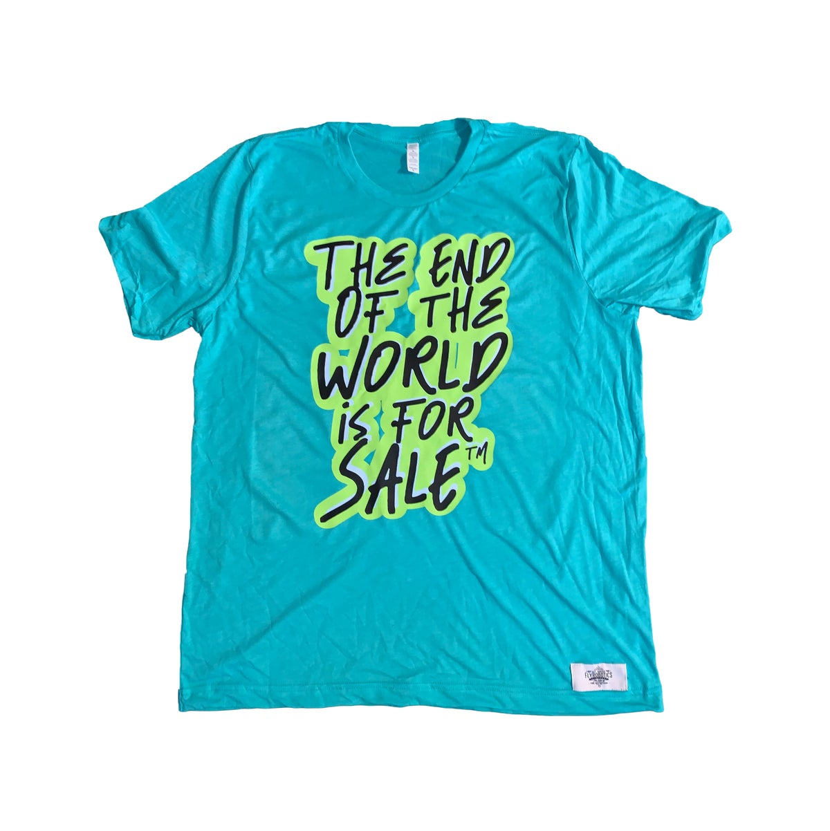 "Image of ""The End of the WRLD is 4 Sale"" Tee"
